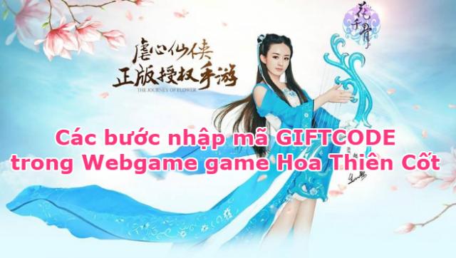 Các bước nhập mã GIFTCODE trong game Hoa Thiên Cốt + Hình 1