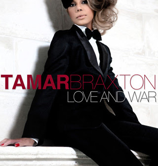 Tamar Braxton – Love and War Lyrics