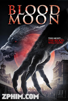 Trăng Máu - Blood Moon (2014) Poster