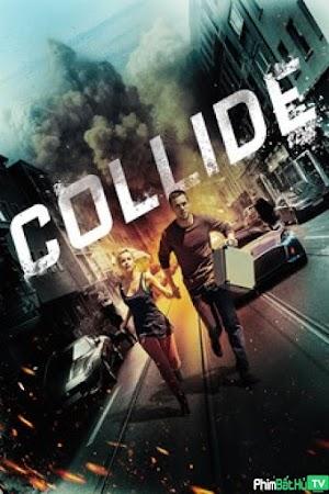 Phim Quái Xế Mafia - Collide (2016) (2016)