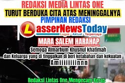 Redaksi Media Lintas One Turut Berduka Cita dan Mengecam Keras Pelaku OTK Yang Sudah Menghabisi Nyawa Teman Media