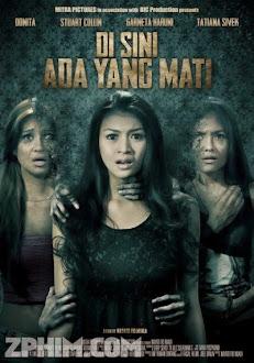 Biệt Thự Ma - Disini Ada Yang Mati (2013) Poster