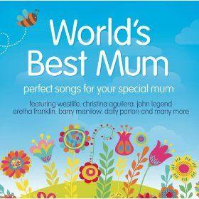 Download - CD World's Best Mum - 2013