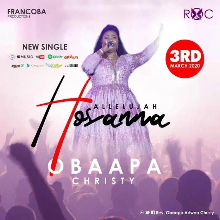 Download Song: Obaapa Christy – (Hallelujah Hosanna). Mp3
