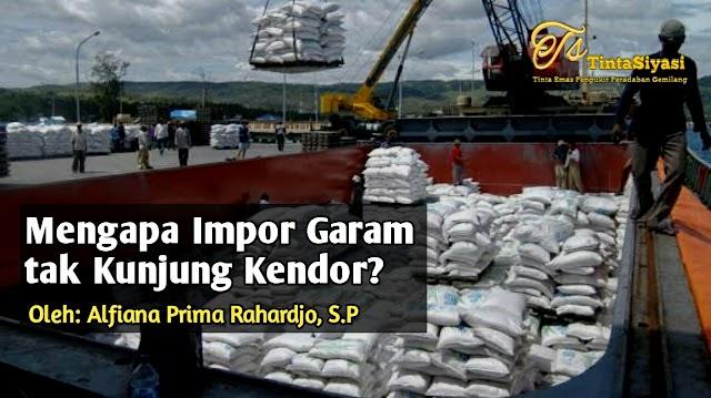 Mengapa Impor Garam tak Kunjung Kendor?