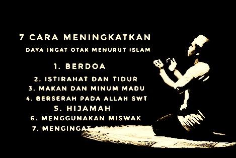 7 Cara Meningkatkan Daya Ingat Otak Menurut Islam Karyatulisku
