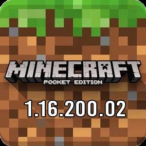 MINECRAFT PE 1.16.200.02