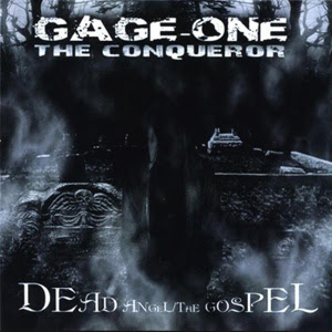 Gage The Conqueror - Dead Angel / The Gospel