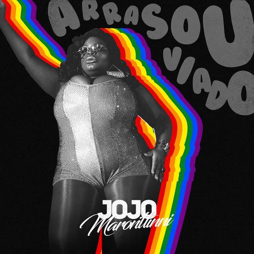 Jojo Maronttinni - Arrasou Viado