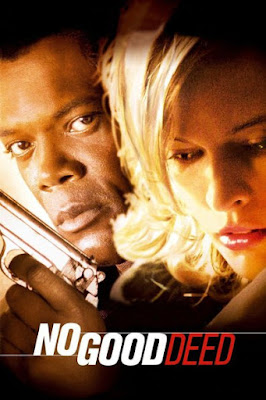 No Good Deed (2002) BluRay 720p HD Watch Online, Download Full Movie For Free