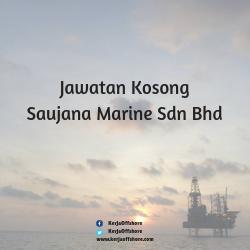 Jawatan kerja kosong Saujana Marine Sdn Bhd