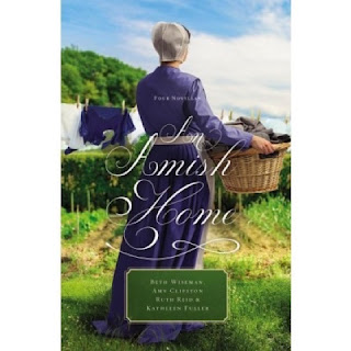 An Amish Home by Beth Wiseman, Amy Clipston, Kathleen Fuller, and Ruth Reid