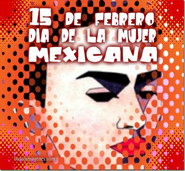 dia de la mujer mexicanae