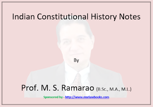 Indian Constitutional History Notes | Sponsored by MSR Law Books