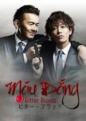 Bitter Blood - Máu đắng