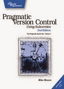 Pragmatic Version Control using Subversion, 2nd Edition