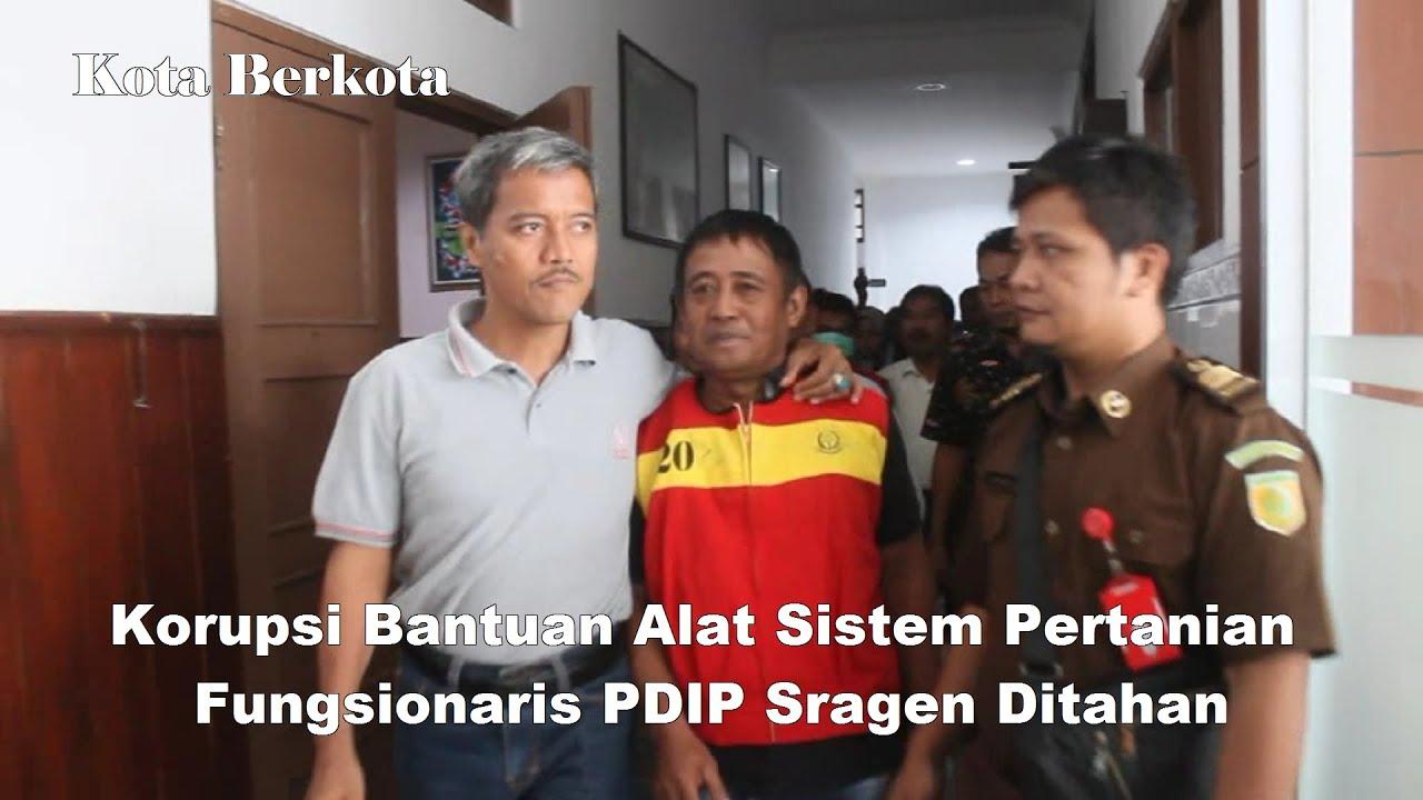 Jadi Tersangka Korupsi, Wakil Ketua PDIP Sragen Dijebloskan ke Penjara