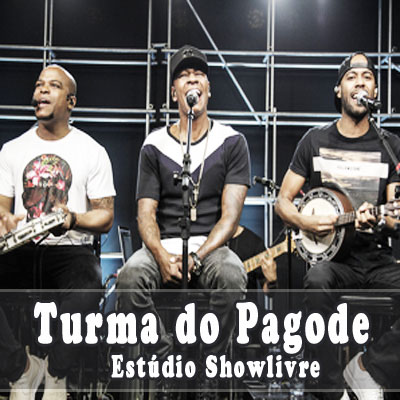 Estúdio Showlivre – Turma do Pagode (2018)