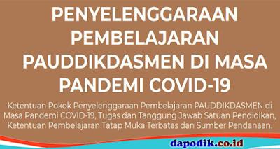 PENYELENGGARAAN PEMBELAJARAN PAUDDIKDASMEN DI MASA PANDEMI COVID-19 TAHUN AJARAN BARU