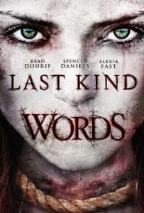 Lời Nguyện Cầu - Last Kind Words poster