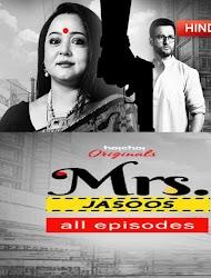 Mrs. Jasoos 2019 Season 1 Complete HD Watch Free