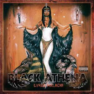 Cyrus Malachi - Black Athena