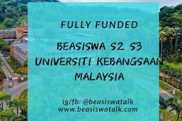 Fully Funded Beasiswa S2 S3 Universiti Kebangsaan Malaysia - UKM Vice-Chancellor Scholarship 2020