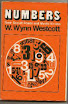 William Wynn Westcott - Numbers Their Occult Power and Mystic Virtues