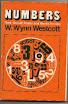 William Wynn Westcott - Numbers Their Occult Power and Mystic Virtues