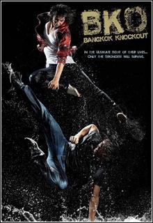 74 BKO: Bangkok Knockout + Legenda   DVDrip