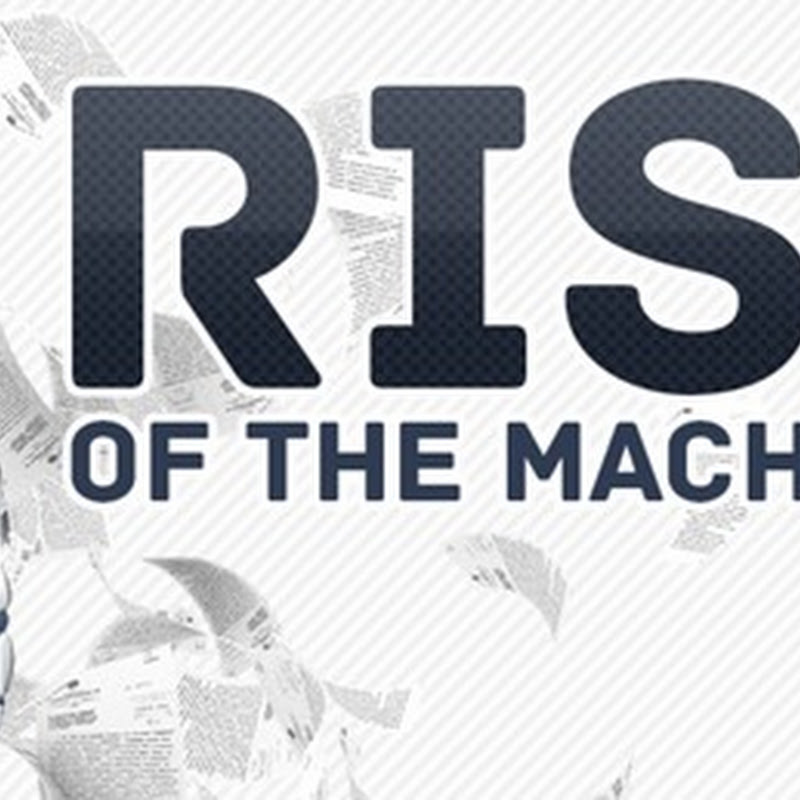 INFOGRAPHIC: RISE OF THE MACHINES