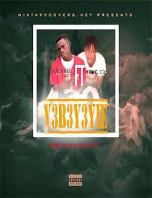 Audio - Bukinda - Y3B3Y3YIE - feat Kwame T I C ( produced by Bukinda Beatz )