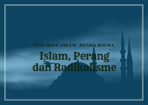 Islam, Perang dan Radikalisme
