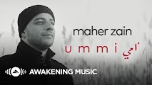 Maher Zain - Ummi (Mother) | ماهر زين - أمي