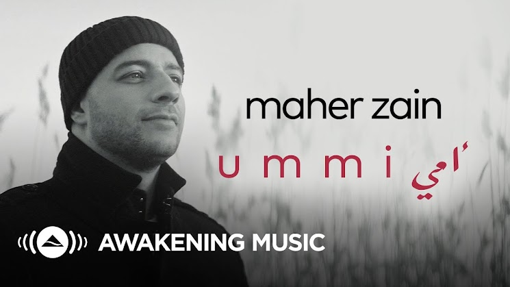 Maher Zain - Ummi (Mother) | ماهر زين - أمي Lirik