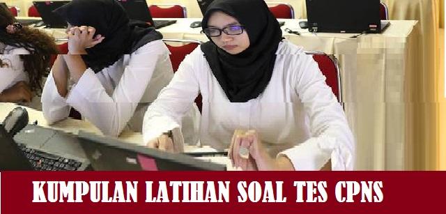 Kumpulan Latihan Soal Tes Seleksi Cpns Pdf Tahun 2021 2022 Dan Pembahasannya Jelajah Informasi Pendidikan Jelajah Informasi