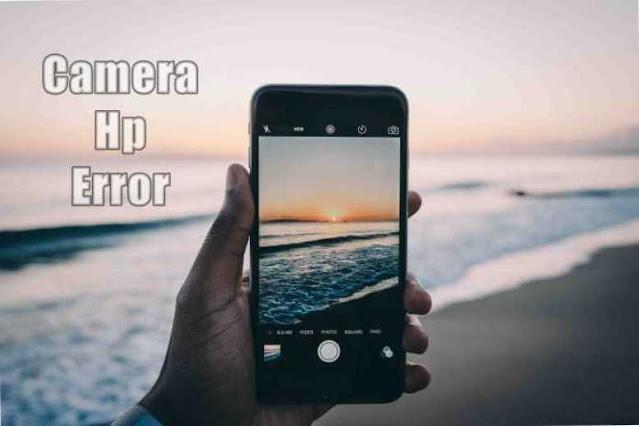 Cara Mengatasi Kamera Yang Error di Android Dengan Mudah