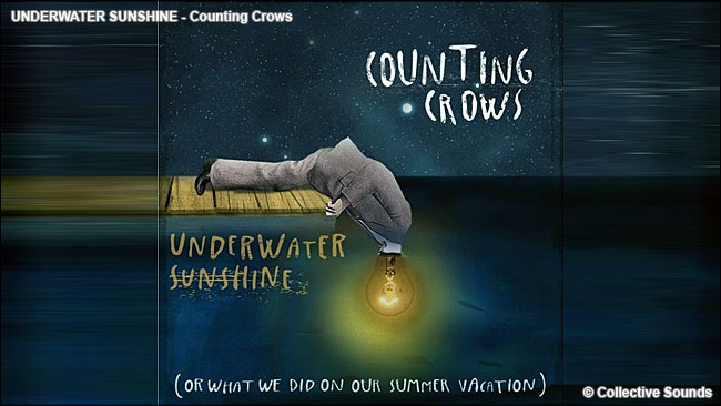 Underwater Sunshine - Counting Crows