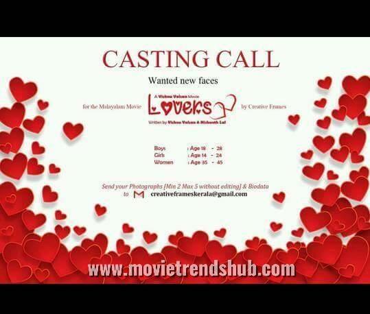 Casting call malayalam movie LOVERS - Movie trends
