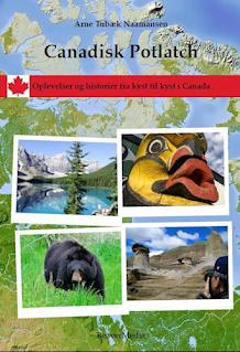 Canadisk Potlatch - 24 oplevelser og historier fra kyst til kyst i Canada