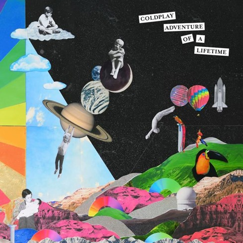 Adventure Of A Lifetime  coldplay