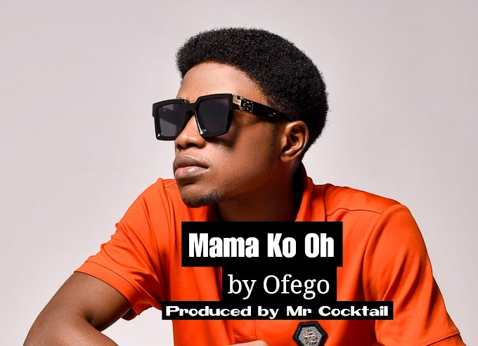 Ofego - Mama Ko Oh