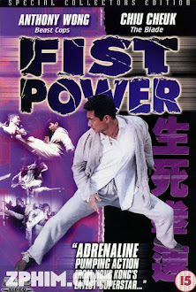Sinh Tử Quyền Tốc - Fist Power (2000) Poster