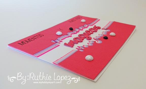Dia Mundial de Hacer Tarjetas - Micaela Ferrero - Ruthie Lopez - My Hobby My Art 6