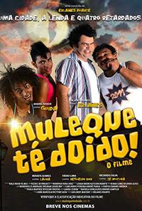 Muleque Té Doido Poster