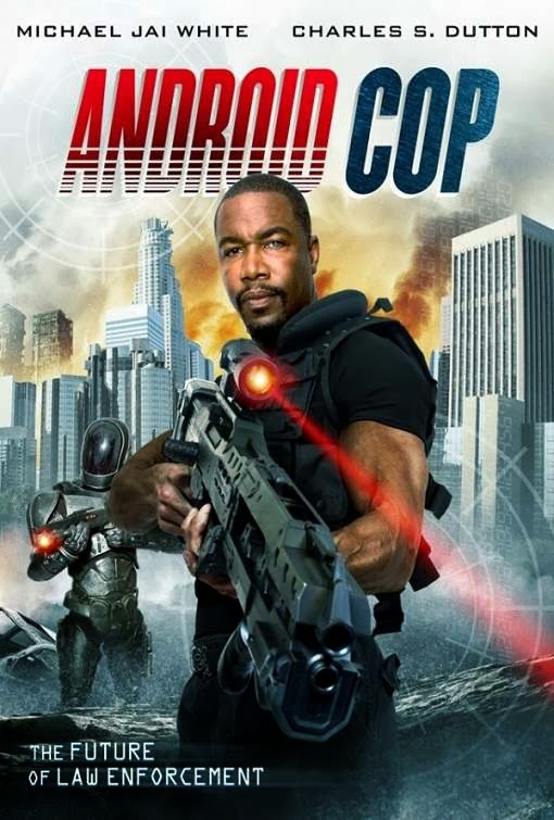 Poster Of English Movie Android Cop (2014) Free Download Full New Hollywood Movie Watch Online At Alldownloads4u.Com