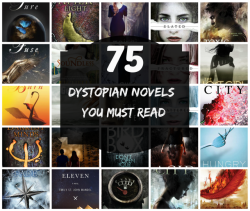 75 dystopian novels you must read