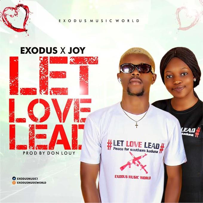 Exodus Ft. Joy – Let Love Lead