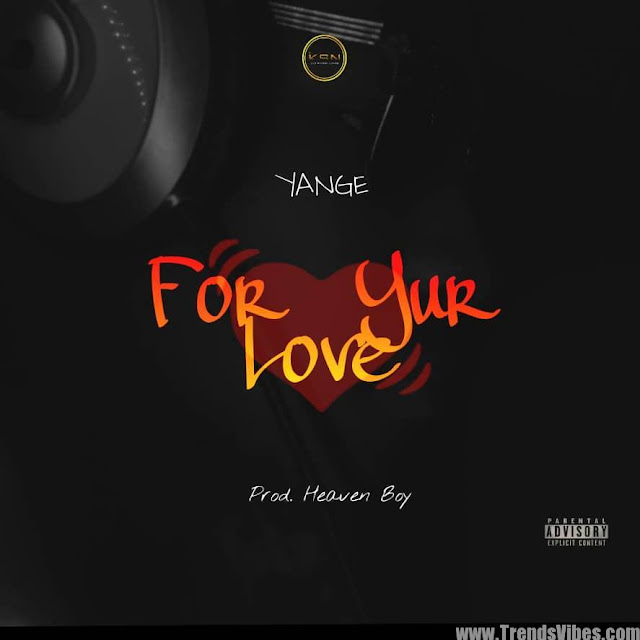 New Music: Yange – For Yur Love