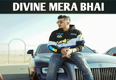 mera bhai lyrics divine, divine mera bhai lyrics or mera bhai lyrics by divie  Mera Bhai divine lyrics